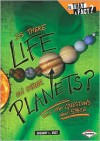 Is There Life on Other Planets?: And Other Questions about Space - Gregory L. Vogt