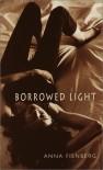 Borrowed Light - Anna Fienberg