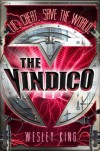 The Vindico - Wesley King