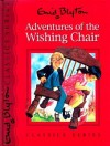 Adventures of the Wishing Chair - Enid Blyton