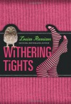 Withering Tights (Misadventures of Tallulah Casey) - Louise Rennison