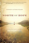 North of Hope: A Daughter's Arctic Journey - Shannon Huffman Polson