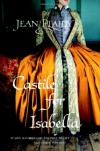 Castile for Isabella (Spanish Trilogy 1) - Jean Plaidy