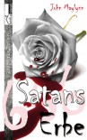 Satans Erbe - Leseprobe - John Maylynn