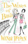 The Wives of Bath (Export & Airside Only) - Wendy Holden