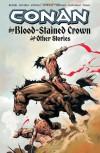 Conan: The Blood-Stained Crown and Other Stories - Kurt Busiek, Fabian Nicieza, Rafael Kayanan
