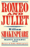 Romeo and Juliet (Barnes & Noble Shakespeare) - David Scott Kastan, Mario DiGangi, William Shakespeare