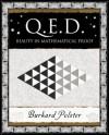 Q.E.D.: Beauty In Mathematical Proof (Wooden Books Gift Book) - Burkard Polster