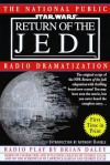 Star Wars Episode VI: Return of the Jedi: The National Public Radio Dramatization -