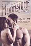 Moonshine - Tess Oliver
