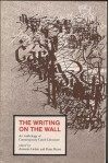 The Writing on the wall: An anthology of contemporary Czech literature - Antonín J. Liehm