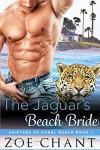 The Jaguar's Beach Bride - Zoe Chant