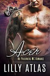 Acer (No Prisoners MC Book 3) - Lilly Atlas