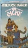 The Cache - Philip José Farmer