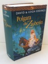 Polgara die Zauberin - David et Leigh Eddings