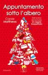 Appuntamento sotto l'albero (eNewton Narrativa) (Italian Edition) - Carole Matthews