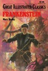 Frankenstein (Great Illustrated Classics) - Mary Shelley, Malvina G. Vogel