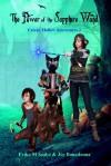 The Power of the Sapphire Wand: Creepy Hollow Adventures 2 - Erika M Szabo, Joe Bonadonna, Lee Porche