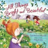 All Things Bright and Beautiful - Cecil Frances Alexander, Katy Hudson