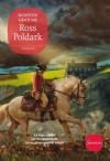 Ross Poldark  (The Poldark Saga #1) - M. Parolini, M. Curtoni, Winston Graham