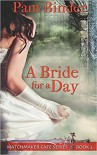 A Bride for a Day - Pam Binder