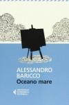 Oceano mare - Alessandro Baricco