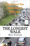 The Longest Walk - Ron Foster