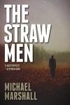 The Straw Men - Michael Marshall