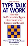 Type Talk at Work: How the 16 Personality Types Determine Your Success on the Job - Otto Kroeger,  Janet M. Thuesen,  Hile Rutledge