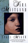 Angel Maker: The Collected Short Stories of Sara Maitland - Sara Maitland