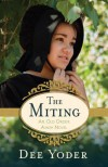 The Miting: An Old Order Amish Novel - Dee Yoder