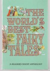 The World's Best Fairy Tales -