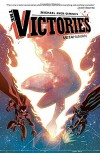 The Victories Volume 4 - Michael A Oeming, Michael A Oeming