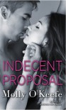 Indecent Proposal - Molly O'Keefe