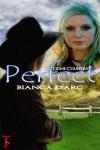 Perfect - Bianca D'Arc