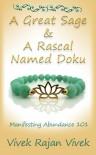 A Great Sage and A Rascal Named Doku - Vivek Rajan Vivek