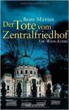Der Tote vom Zentralfriedhof (Sarah Pauli #4) - Beate Maxian