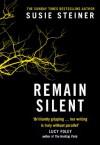 Remain Silent - Susie Steiner