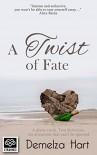 A Twist of Fate - Demelza Hart