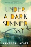 Under a Dark Summer Sky - Vanessa Lafaye