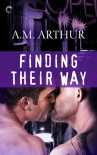 Finding Their Way - A.M. Arthur