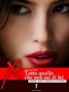 Tutto quello che non sai di lei (Damster - Eroxè, dove l'eros si fa parola) (Italian Edition) - Autori vari