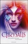Chrysalis  - Jodi Meadows