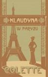 Klaudyna w Paryżu - Sidonie-Gabrielle Colette