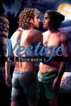 Vestige - K.J. Pedersen