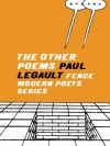 The Other Poems - Paul Legault