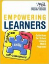 Empowering Learners: Guidelines for School Library Media Programs - AASL