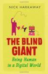 The Blind Giant - Nick Harkaway