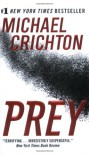 Prey - Michael Crichton