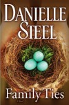 Family Ties - Danielle Steel